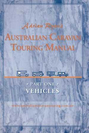 Australian Caravan Touring Manual Part 1: Vehicles
