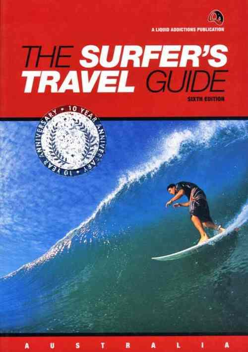 The Surfers Travel Guide (6th Edition)