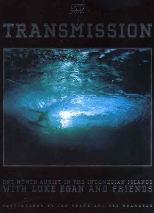Transmission: One Month Adrift, Surfing In The - Front Cover