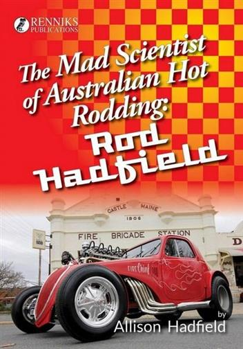 The Mad Scientist of Australian Hot Rodding - Front Cover