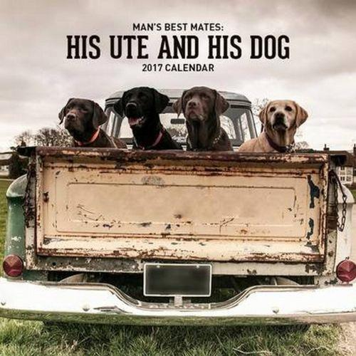 A Man A Ute And His Dog 2018 Calendar