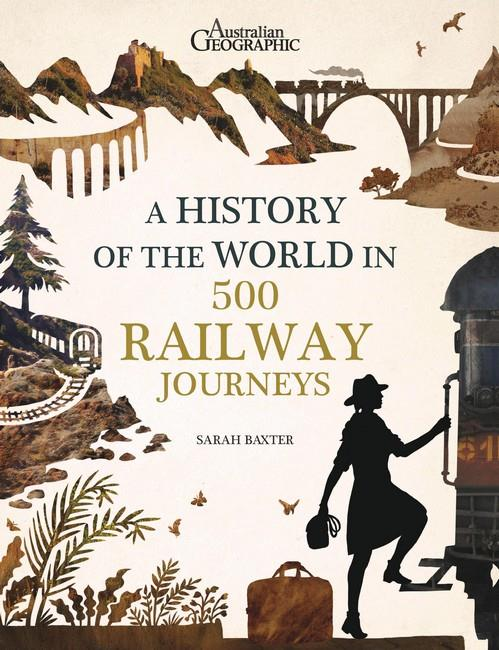 History of the World in 500 Railway Journeys - Front Cover