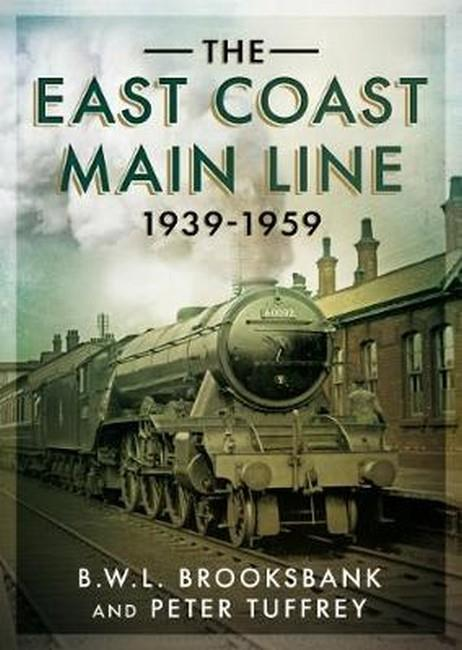 The East Coast Main Line 1939-1959 - Front Cover