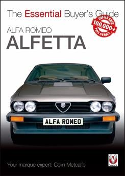 Alfa Romeo Alfetta 1972 - 1987 : The Essential Buyers Guide