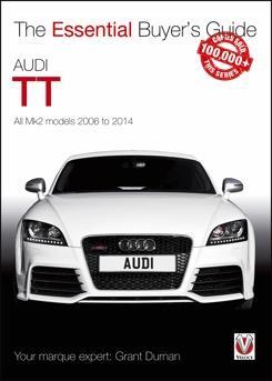Audi TT Mk2 2006 - 2014: The Essential Buyers Guide - Front Cover