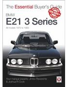 BMW E21 3 Series 1975 - 1983 : The Essential Buyers Guide