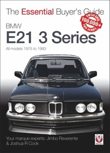 BMW E21 3 Series 1975 - 1983 : The Essential Buyers Guide - Front Cover