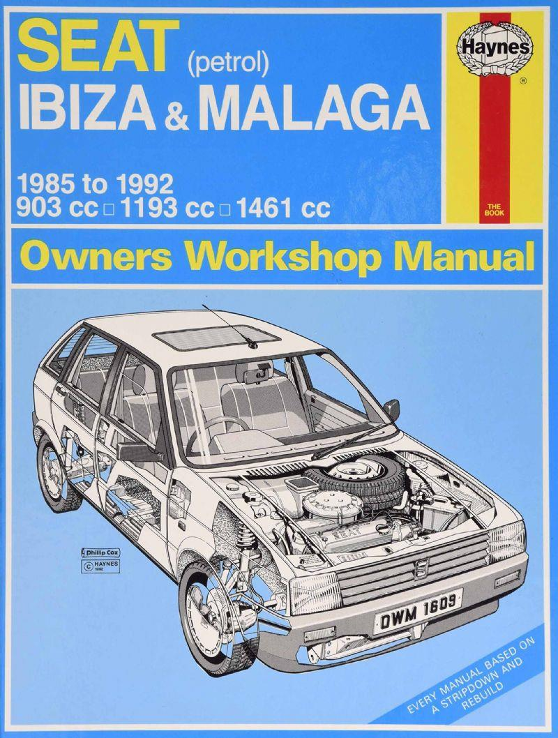 Seat Ibiza & Malaga (petrol) 1985 - 1992 Haynes Owners Workshop Manual
