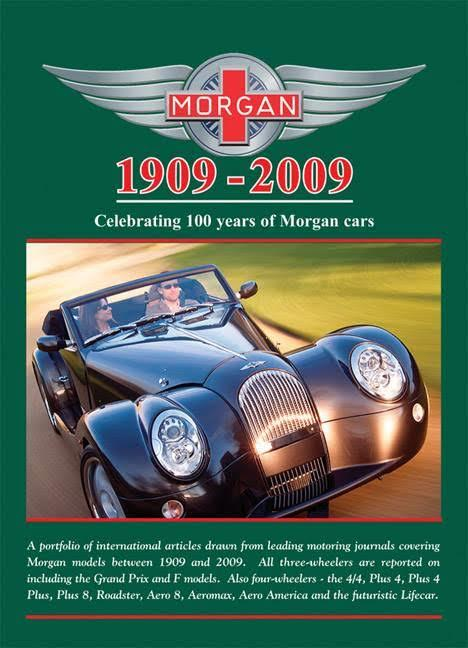CELEBRATING 100 YEARS OF MORGAN 1909 - 2009 Leather Hardcover