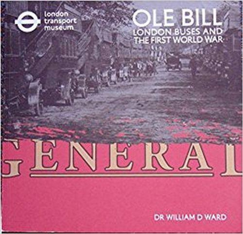OLE Bill : London Buses and the First World War