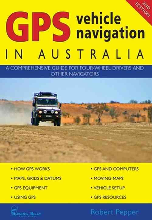 GPS Vehicle Navigation In Australia (2nd Edition) - Front Cover