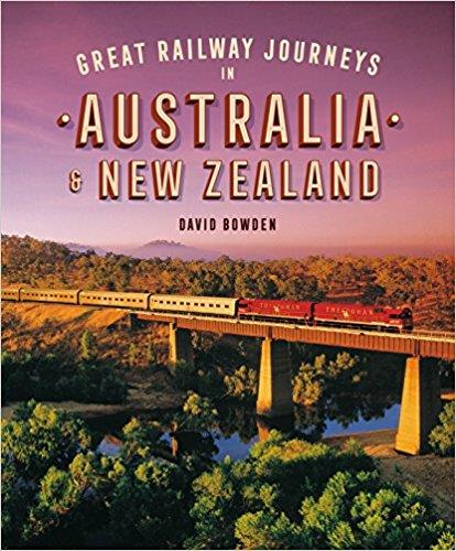 Great Railway Journeys in Australia and New Zealand - Front Cover