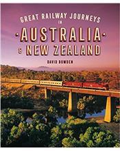 Great Railway Journeys in Australia and New Zealand