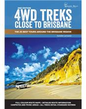 4WD Treks Close to Brisbane : The 25 Best Tours around the Brisbane Region