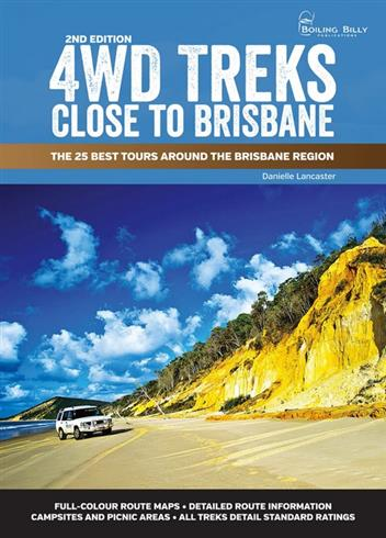 4WD Treks Close to Brisbane : The 25 Best Tours around the Brisbane Region - Front Cover