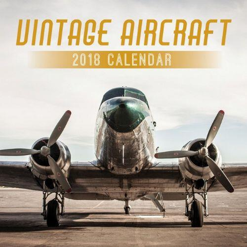 Vintage Aircraft 2018 Calendar - Front Cover