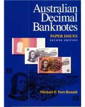 Australian Decimal Banknotes : Paper Issues (2nd Edition)