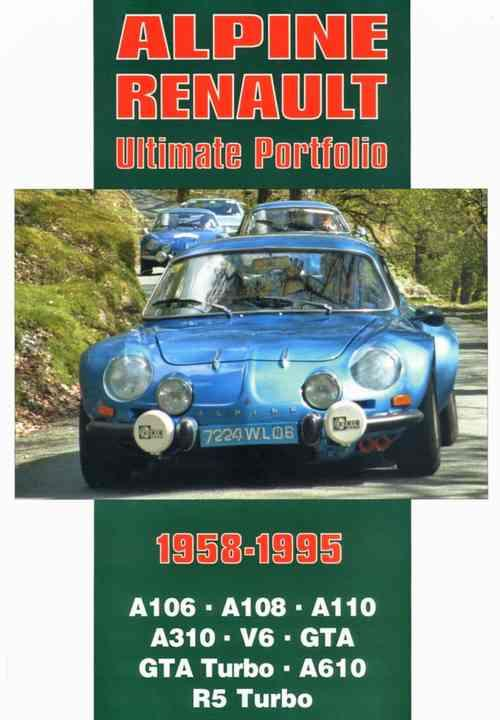Alpine Renault Ultimate Portfolio 1958 - 1995 - Front Cover