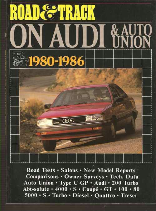 Road & Track on Audi & Auto Union 1980 - 1986 - Front Cover