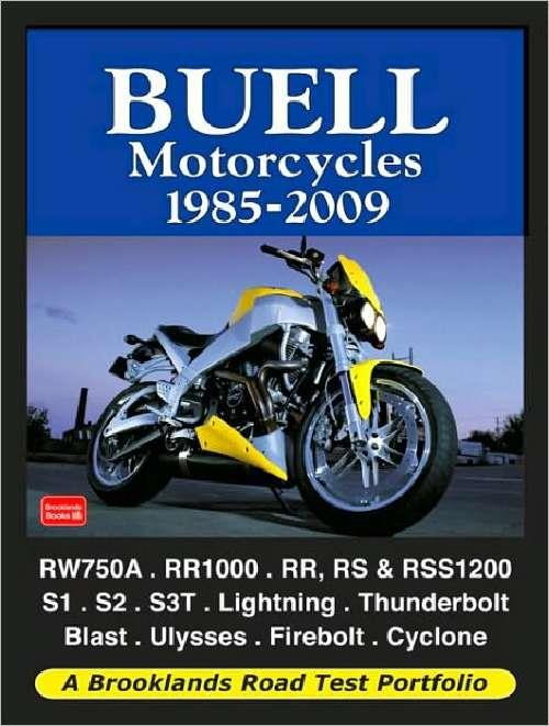 Buell Motorcycles 1985 - 2009 Road Test Portfolio