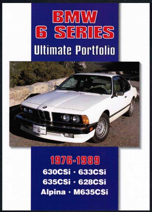 BMW 6 Series Ultimate Portfolio 1976 - 1989 - Front Cover