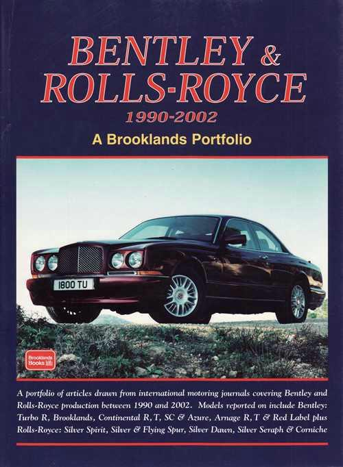Bentley & Rolls-Royce Portfolio 1990 - 2002 (Hardcover) - Front Cover