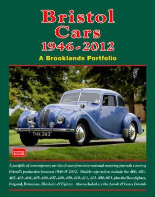 Bristol Cars 1946 - 2012 : A Brooklands Portfolio