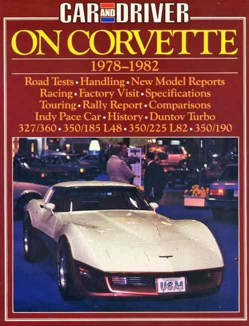 Car and Driver On Corvette 1978 - 1982 - Front Cover