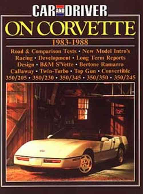 Car And Driver On Corvette 1983 - 1988