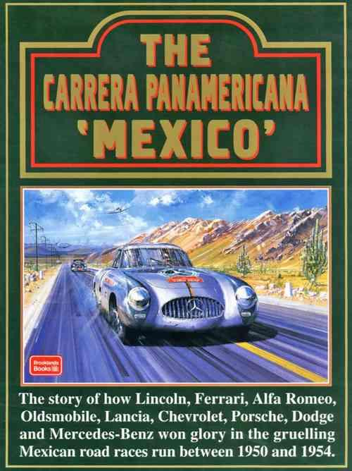 The Carrera Panamericana Mexico 1950 - 1954 - Front Cover