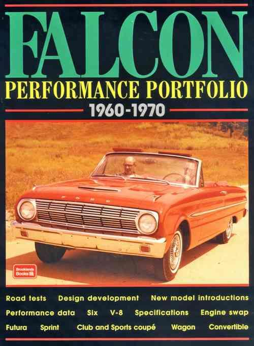 Ford Falcon Performance Portfolio 1960 - 1970
