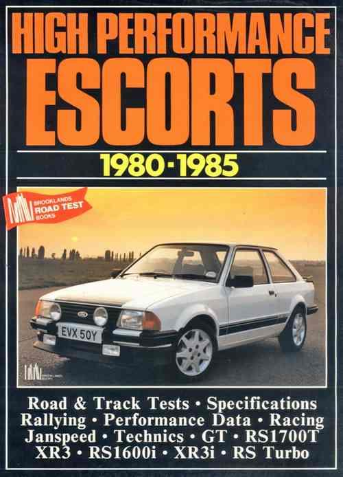 High Performance Ford Escorts 1980 - 1985 - Front Cover