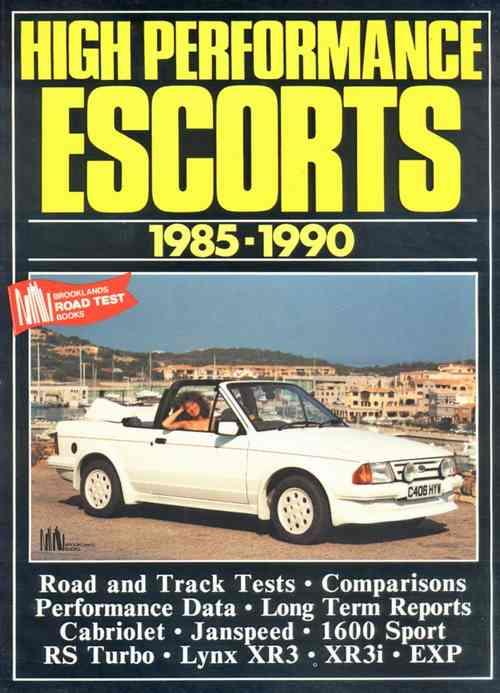 High Performance Ford Escorts 1985 - 1990 - Front Cover