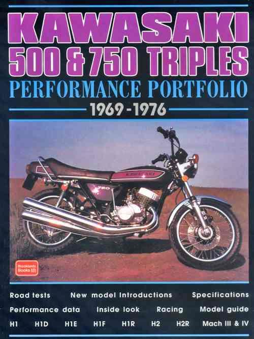 Kawasaki 500 & 750 Triples Performance Portfolio 1969 - 1976 - Front Cover
