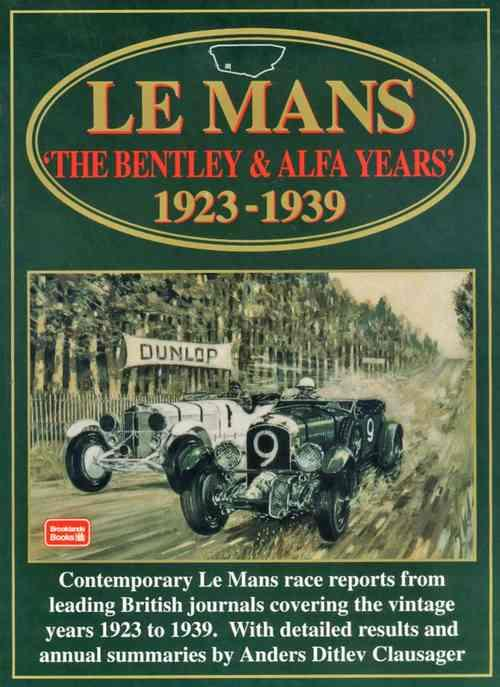 Le Mans: The Bentley & Alfa Years 1923 - 1939 - Front Cover