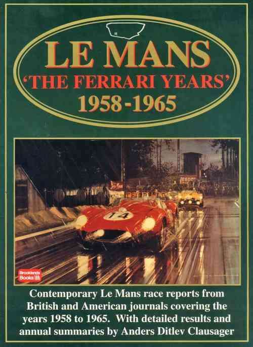 Le Mans: The Ferrari Years 1958 - 1965 - Front Cover