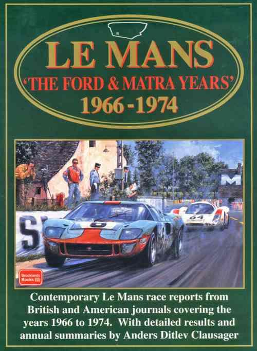 Le Mans: The Ford & Matra Years 1966 - 1974 - Front Cover