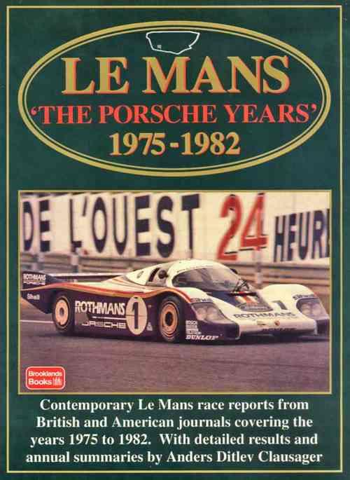 Le Mans: The Porsche Years 1975 - 1982 - Front Cover