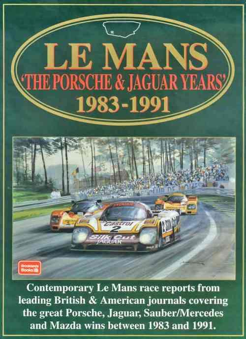 Le Mans: The Porsche & Jaguar Years 1983 - 1991 - Front Cover