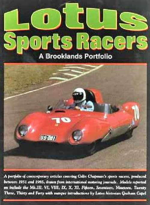Lotus Sports Racers: Covering 1951 - 1965