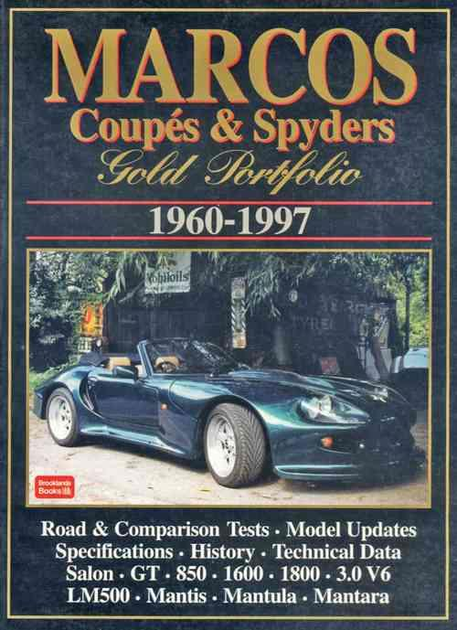 Marcos Coupes & Spyders Gold Portfolio 1960 - 1997