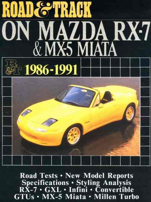 Road & Track on Mazda RX-7 & MX-5 Miata 1986 - 1991 - Front Cover