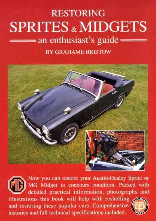 Restoring Sprites & Midgets: An Enthusiasts Guide - Front Cover