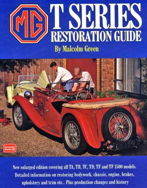 MG T Series 1936 - 1955 Restoration Guide (Soft Cover)