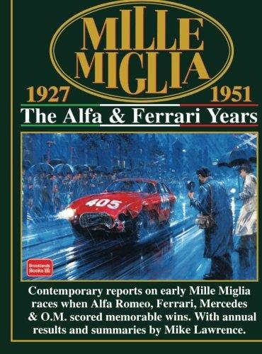 Mille Miglia : The Alfa & Ferrari Years 1927 - 1951 - Front Cover