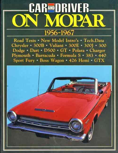 Car and Driver on Mopar 1956 - 1967
