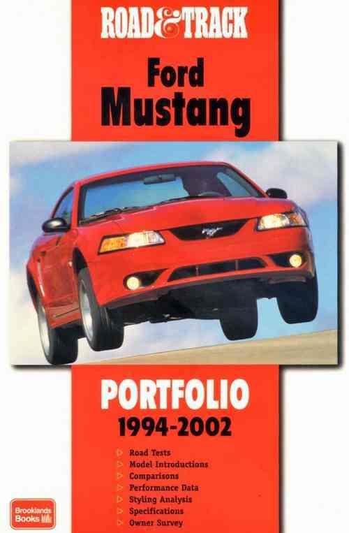 Road & Track Ford Mustang Portfolio 1994 - 2002