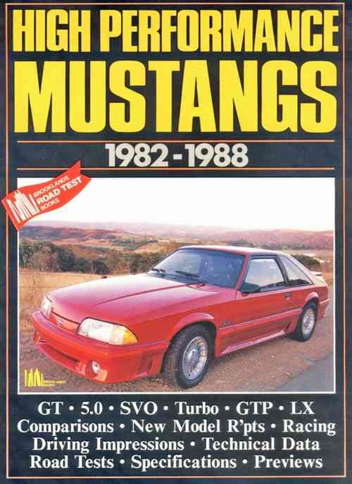 High Performance Mustangs 1982 - 1988