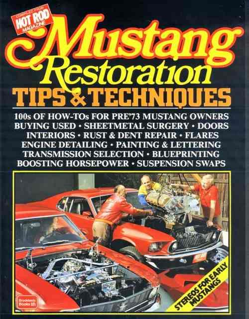 Ford Mustang Restoration Tips & Techniques