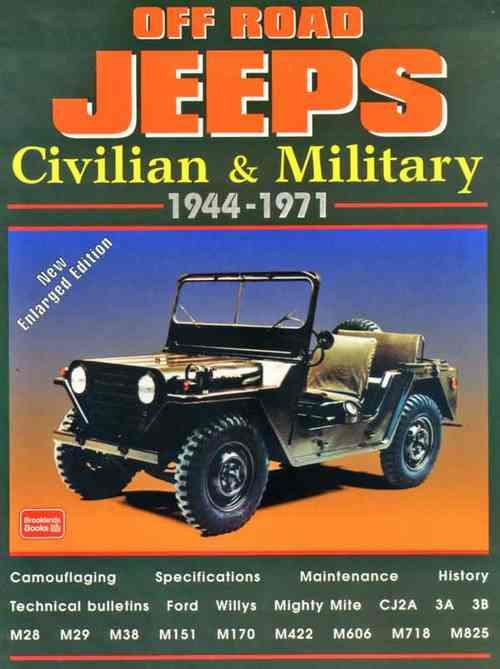 Off Road Jeeps: Civil & Military 1944 - 1971 - Front Cover